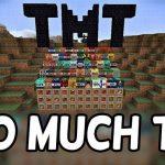 Мод на TNT «Too Much TNT» для Майнкрафт 1.12.2/1.8.9/1.7.10