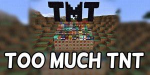 """Мод на TNT """"Too Much TNT"""" для Майнкрафт 1.12.2/1.8.9/1.7.10"""