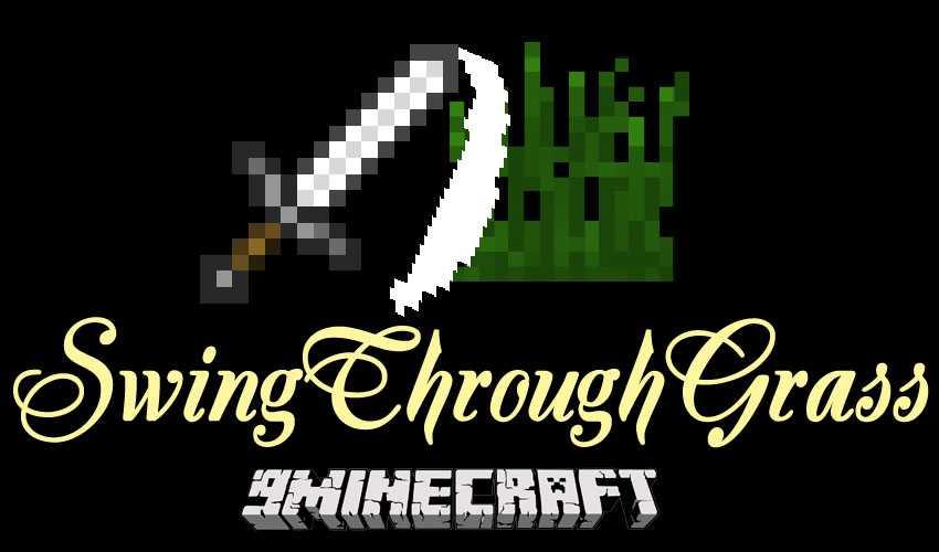Мод SwingThroughGrass Для Майнкрафт 1.12.2